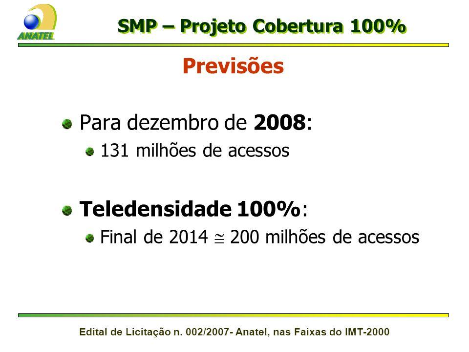 Edital de Licitação n. 002/2007- Anatel, nas Faixas do IMT-2000 Dados do SMP