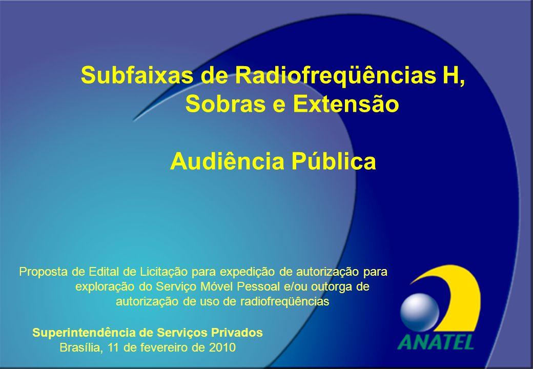Proposta de Edital de Licitação para expedição de autorização para exploração do Serviço Móvel Pessoal e/ou outorga de autorização de uso de radiofreq