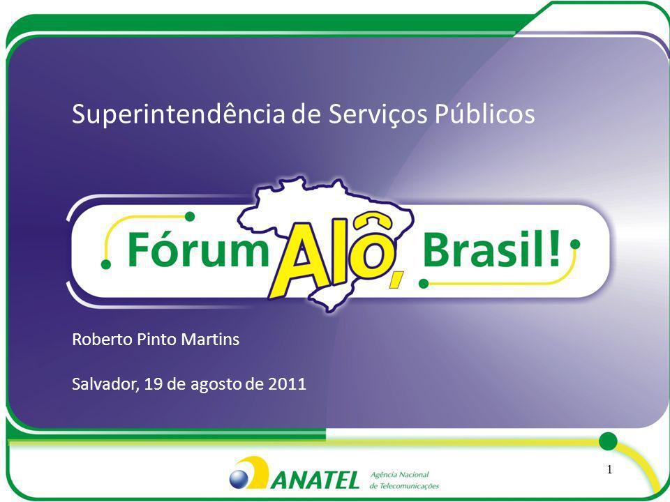 Superintendência de Serviços Públicos Roberto Pinto Martins Salvador, 19 de agosto de 2011 1