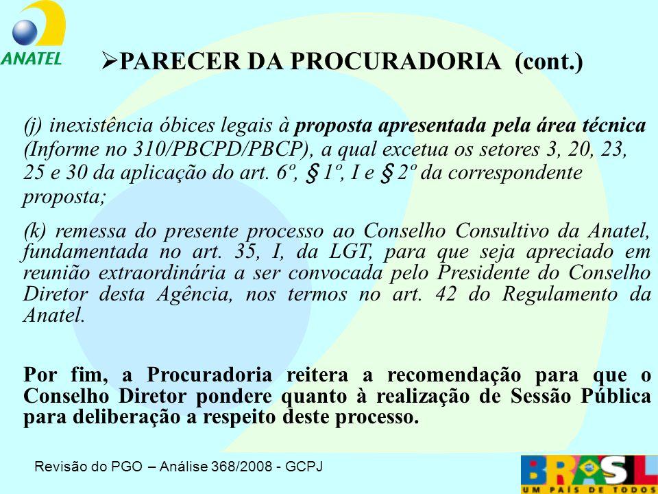 (g) existência de óbice legal à imposição de metas de universalização (art.