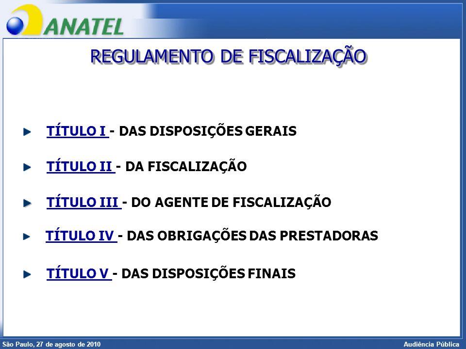 Superintendência de Radiofreqüência e Fiscalização Brasília, 12 de setembro de 2006 São Paulo, 27 de agosto de 2010 Audiência Pública Detalhamento do processo de planejamento da fiscalização, envolvendo a elaboração das Diretrizes de Fiscalização, do POF – Plano Operacional de Fiscalização, e do PAF – Plano Anual de Fiscalização; Inclusão de seção tratando da Obstrução à Atividade de Fiscalização; Inclusão de seção tratando da Aferição de Dados e Informações, regulamentando o acesso a processos, sistemas, dados, informações das prestadoras; PRINCIPAIS ALTERAÇÕES PROPOSTAS