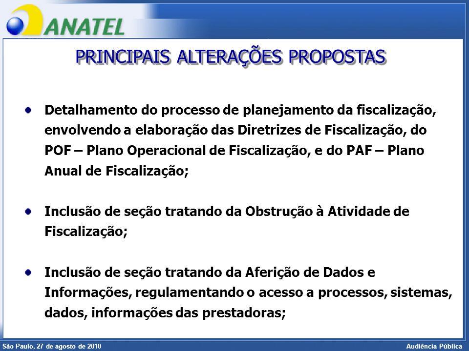 Superintendência de Radiofreqüência e Fiscalização Brasília, 12 de setembro de 2006 São Paulo, 27 de agosto de 2010 Audiência Pública Detalhamento do
