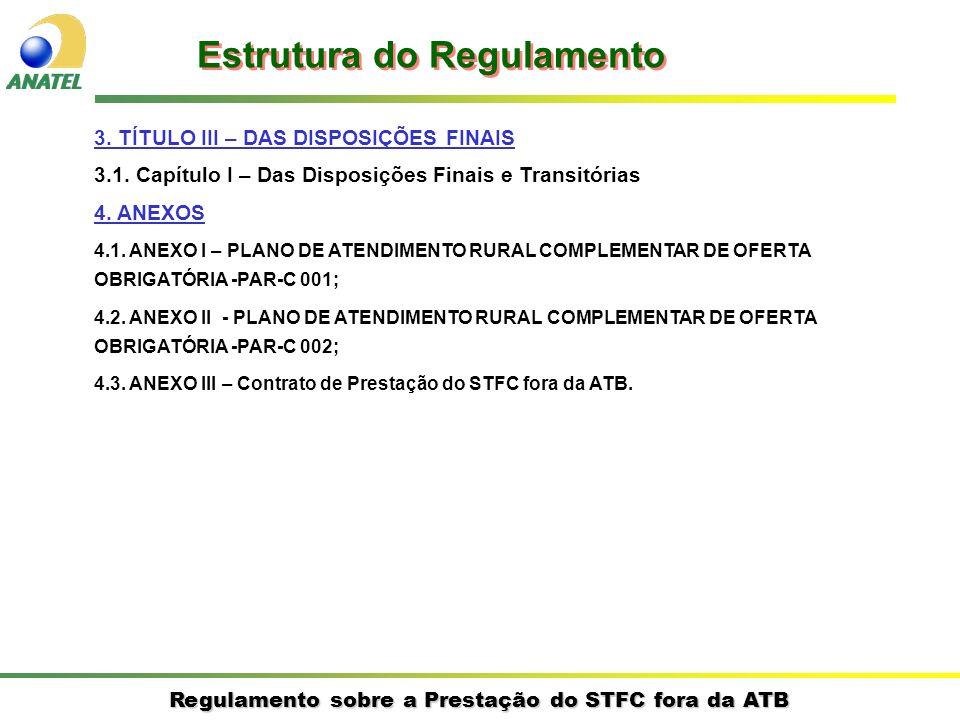 Regulamento sobre a Prestação do STFC fora da ATB 3.