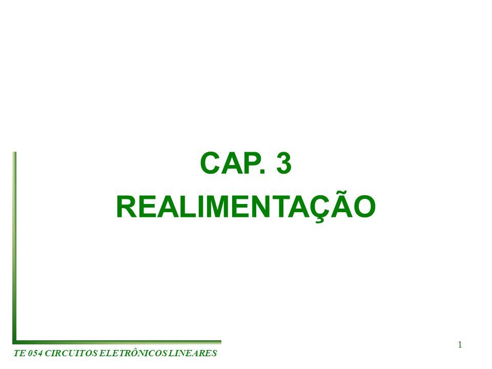 TE 054 CIRCUITOS ELETRÔNICOS LINEARES 1 CAP. 3 REALIMENTAÇÃO
