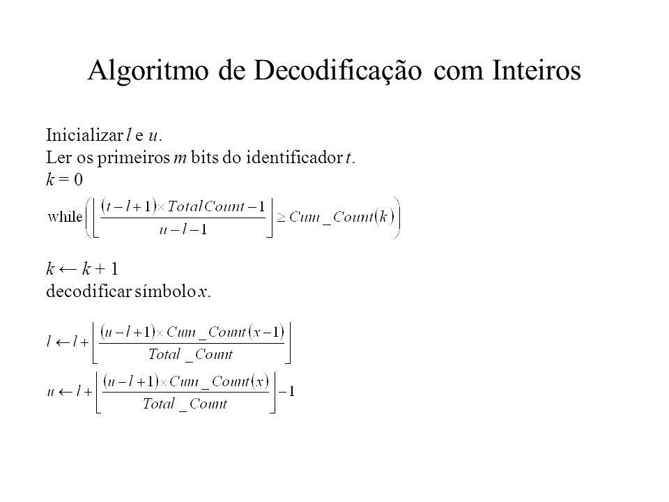 Algoritmo de Decodificação com Inteiros Inicializar l e u.