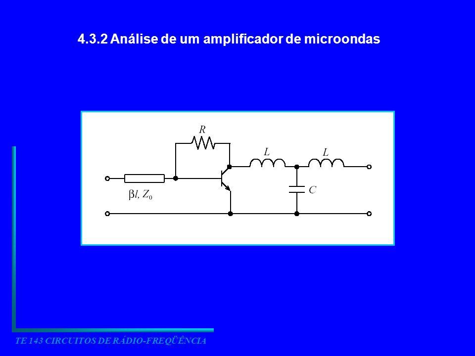 TE 143 CIRCUITOS DE RÁDIO-FREQÜÊNCIA Divisão do amplificador em subredes simples
