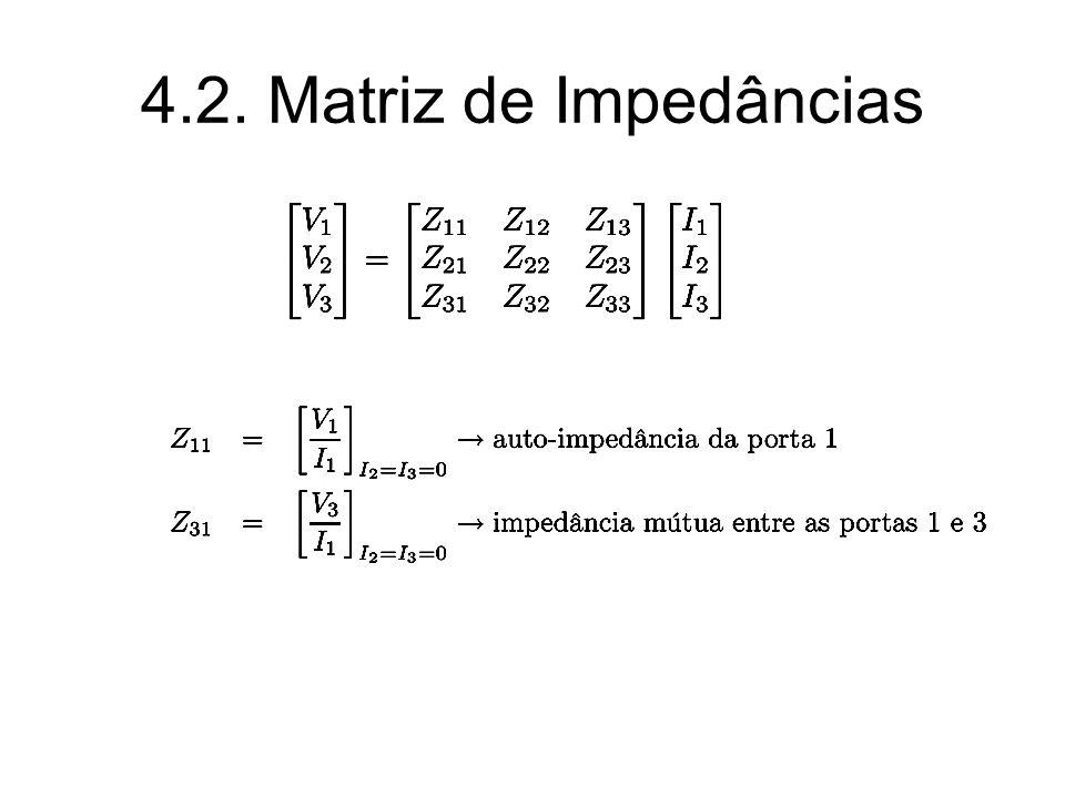 4.2. Matriz de Impedâncias