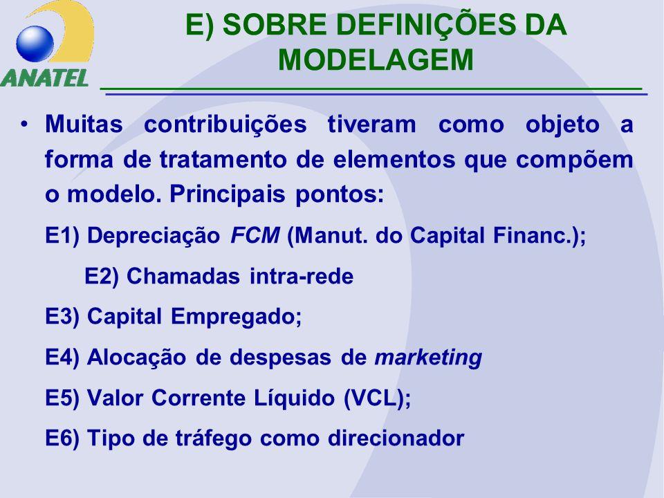 E1) Depreciação FCM (Manutenção do Capital Financeiro) O cálculo proposto já se baseava no método de depreciação FCM; A informação foi explicitada no texto da norma: 5.1.1.