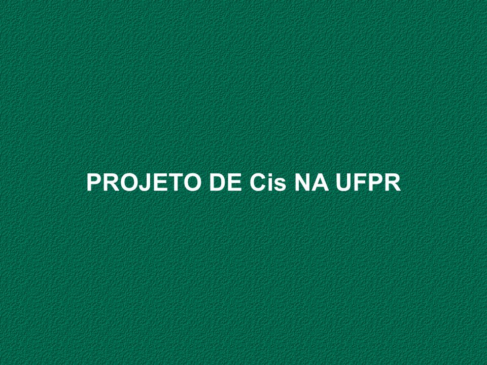 PROJETO DE Cis NA UFPR