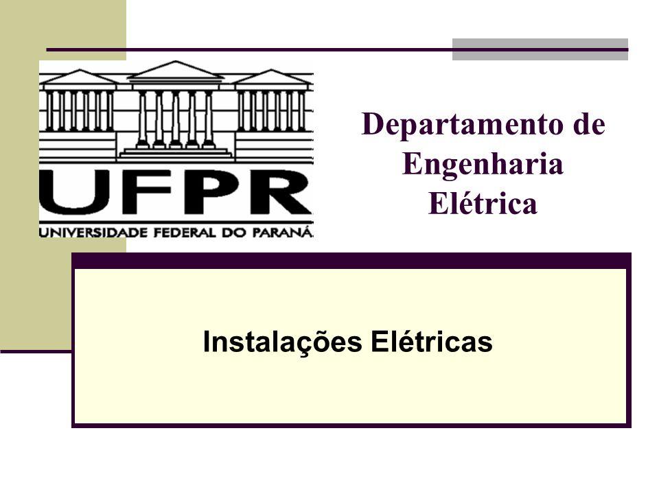 Departamento de Engenharia Elétrica Instalações Elétricas