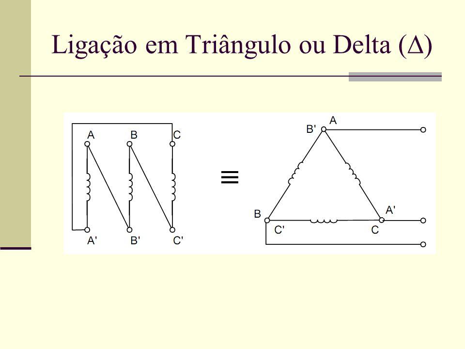 Ligação em Triângulo ou Delta ( )