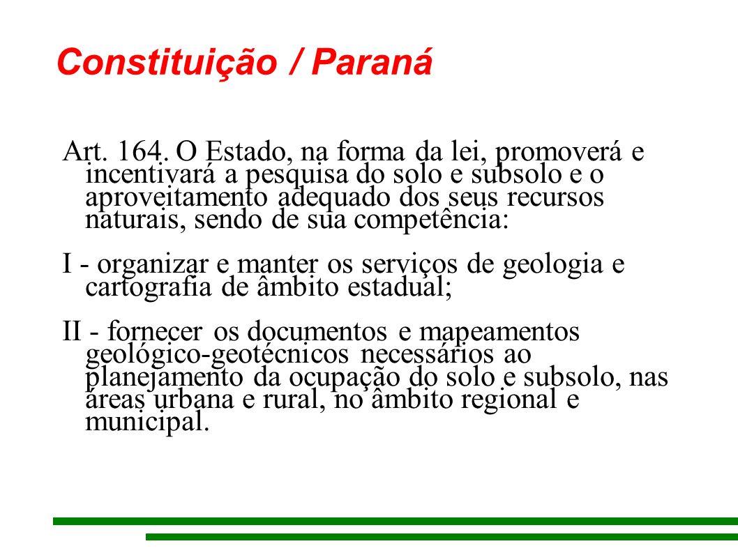 Constituição / Paraná Art. 164.