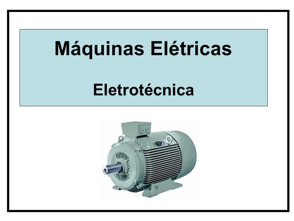 Máquinas Elétricas Eletrotécnica