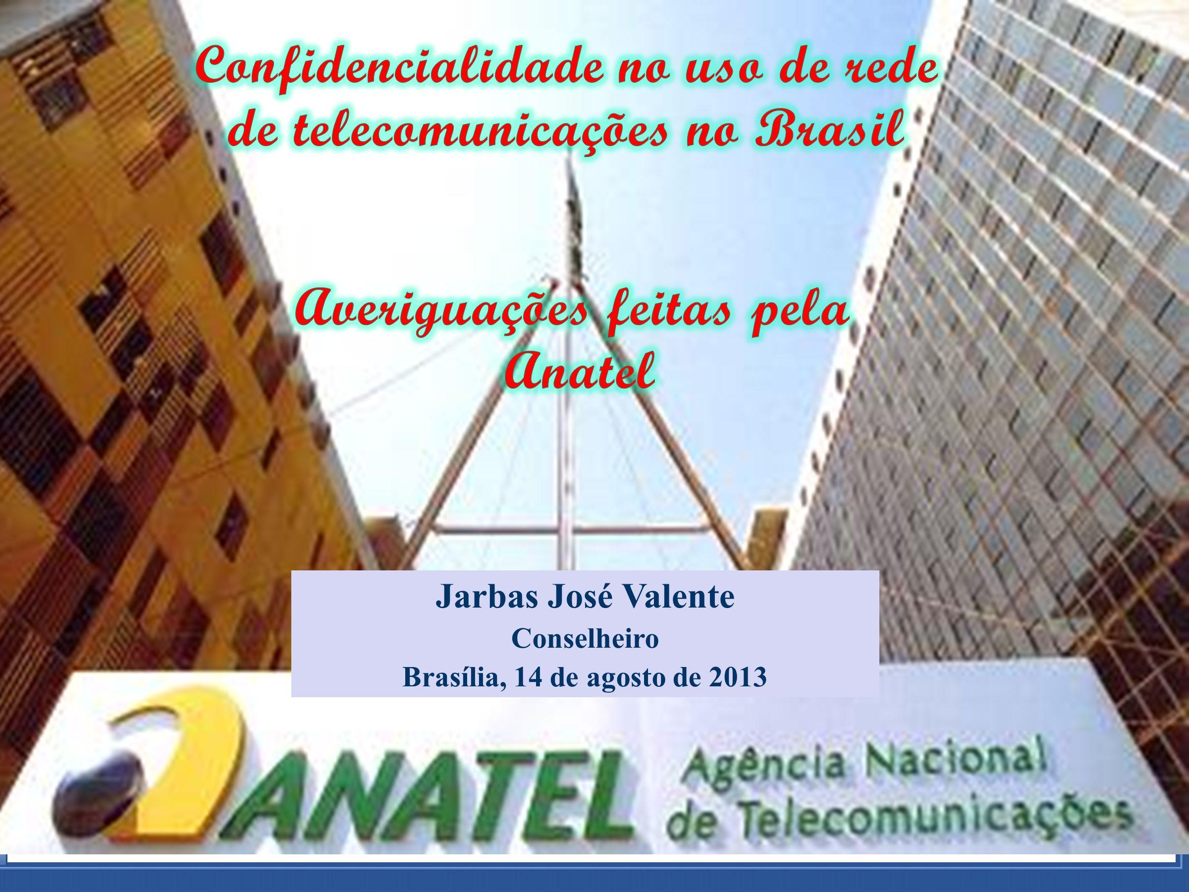 ADTOD Parte Processual Jarbas José Valente Conselheiro Brasília, 14 de agosto de 2013