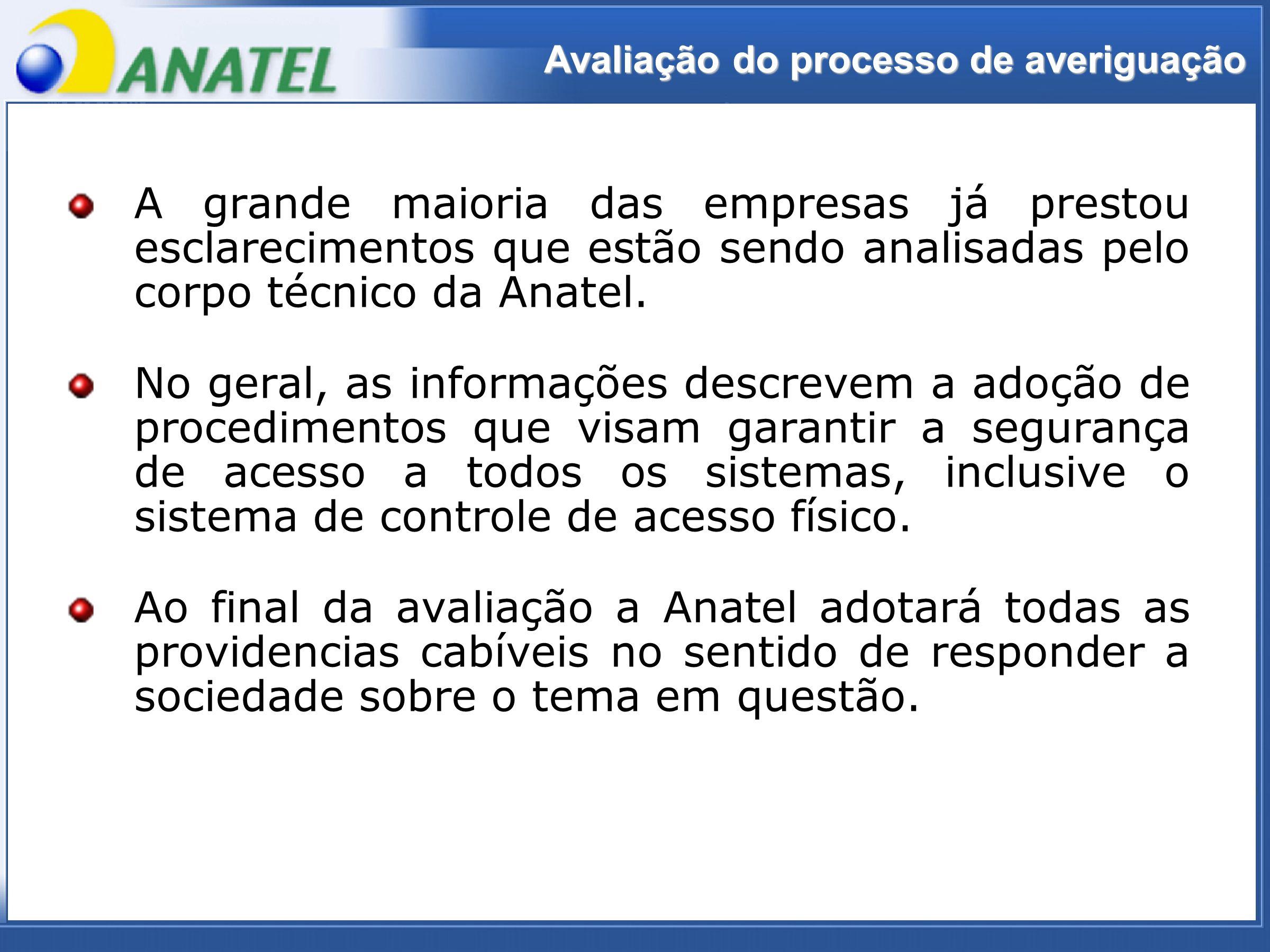 ADTOD Avaliação do processo de averiguação A grande maioria das empresas já prestou esclarecimentos que estão sendo analisadas pelo corpo técnico da Anatel.