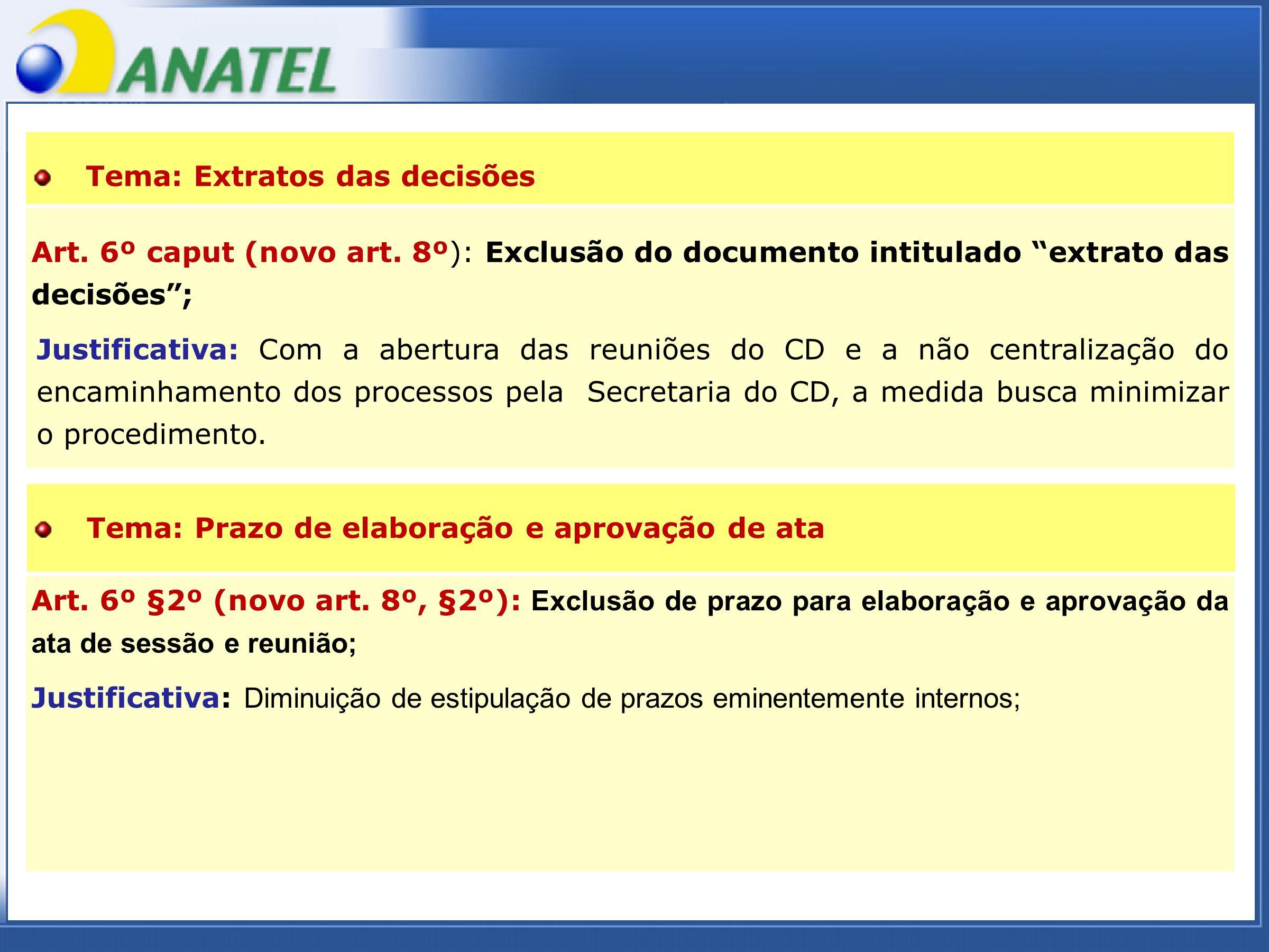 ADTOD Art. 6º §2º (novo art.