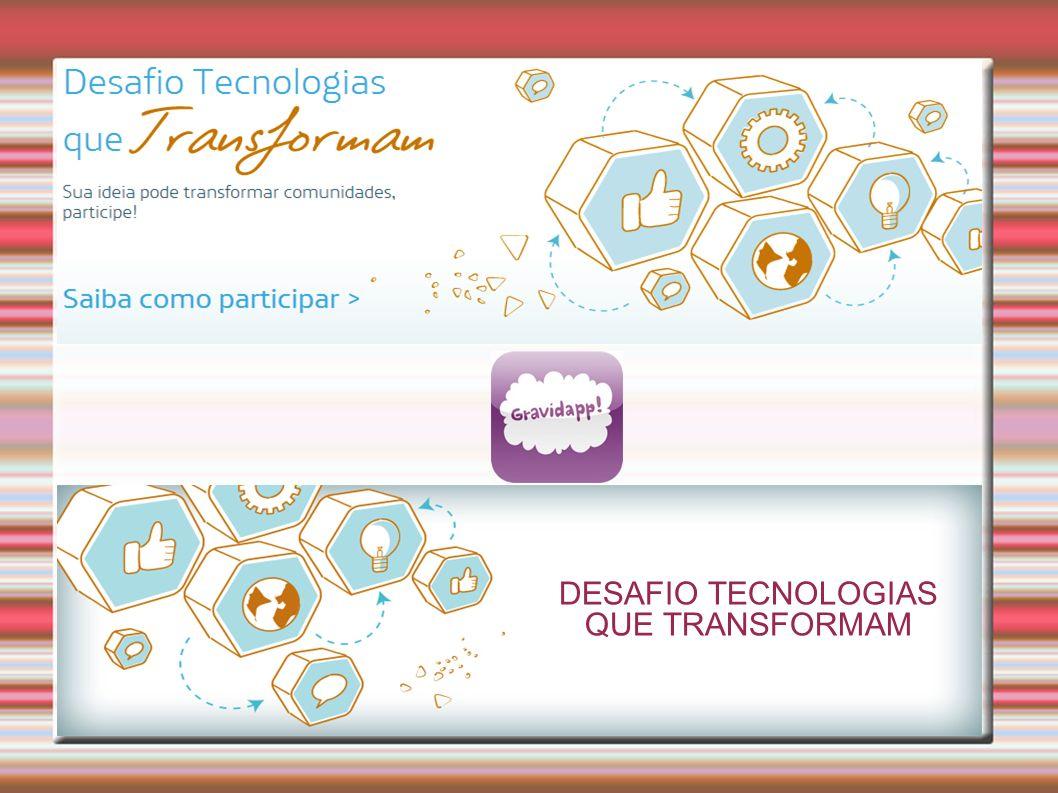 DESAFIO TECNOLOGIAS QUE TRANSFORMAM