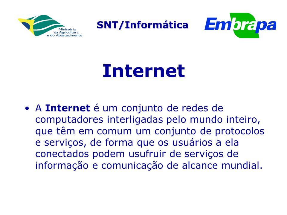 SNT/Informática Internet A Internet é um conjunto de redes de computadores interligadas pelo mundo inteiro, que têm em comum um conjunto de protocolos e serviços, de forma que os usuários a ela conectados podem usufruir de serviços de informação e comunicação de alcance mundial.