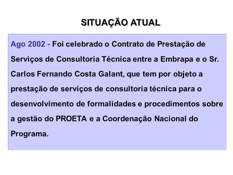 Ago 2002 - Foi celebrado o Contrato de Prestação de Serviços de Consultoria Técnica entre a Embrapa e o Sr. Carlos Fernando Costa Galant, que tem por