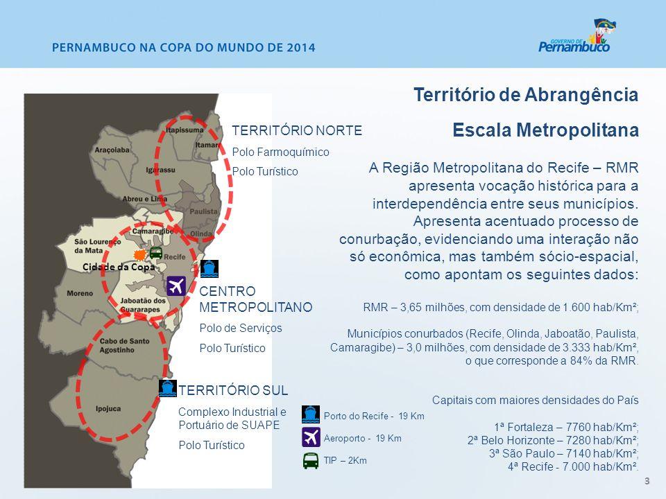 Território de Abrangência Escala Metropolitana A Região Metropolitana do Recife – RMR apresenta vocação histórica para a interdependência entre seus m