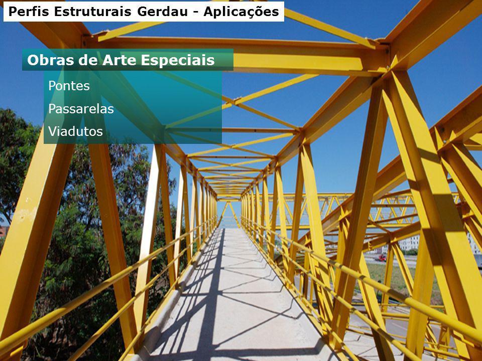 Perfis Estruturais Gerdau - Aplicações Pontes Passarelas Viadutos Obras de Arte Especiais
