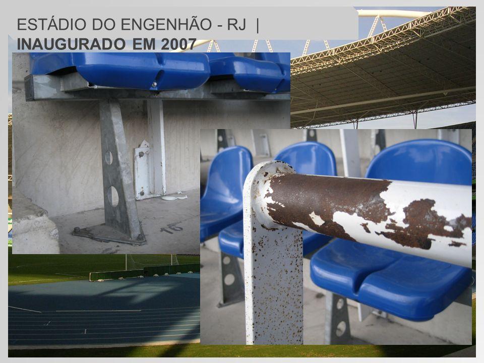 ESTÁDIO DO ENGENHÃO - RJ | INAUGURADO EM 2007