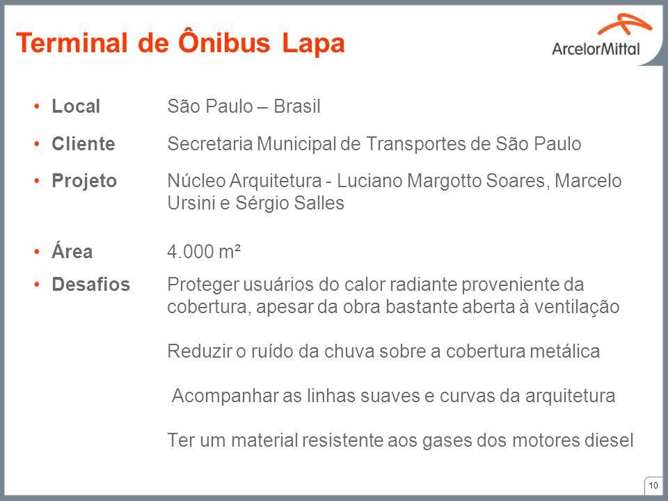 LocalSão Paulo – Brasil ClienteSecretaria Municipal de Transportes de São Paulo ProjetoNúcleo Arquitetura - Luciano Margotto Soares, Marcelo Ursini e