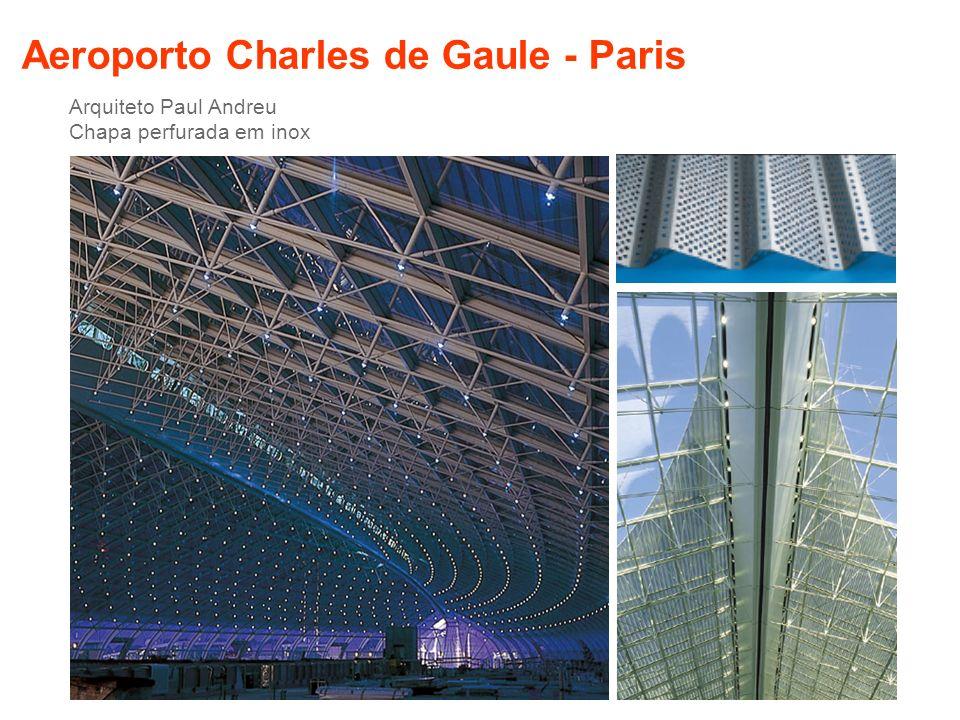 Aeroporto Charles de Gaule - Paris Arquiteto Paul Andreu Chapa perfurada em inox