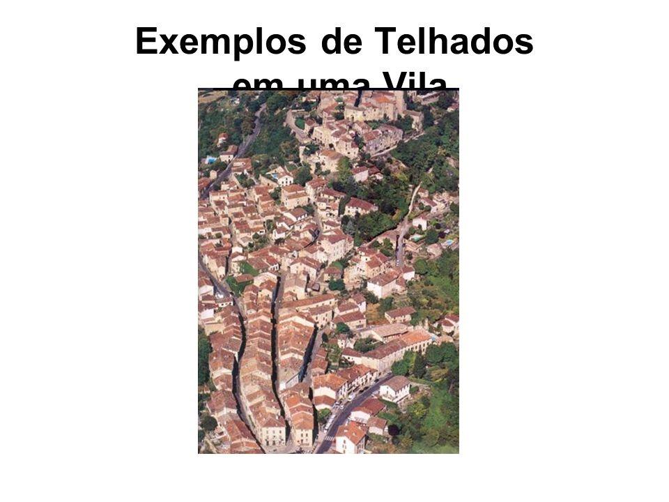 Exemplos de Telhados em uma Vila