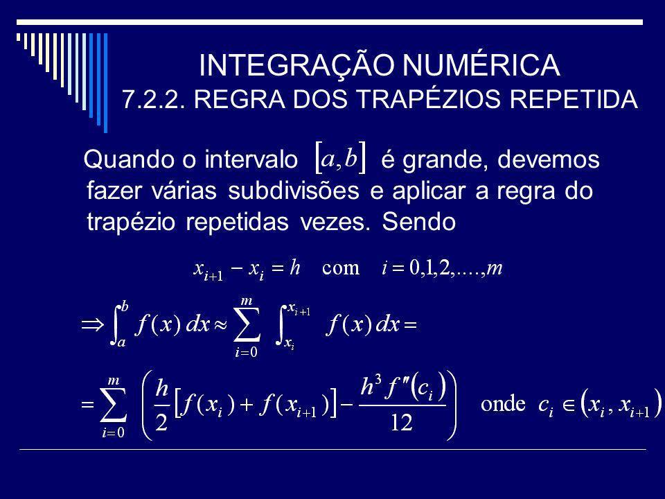INTEGRAÇÃO NUMÉRICA 7.2.3.REGRA 1/3 DE SIMPSON REPETIDA Solucão.
