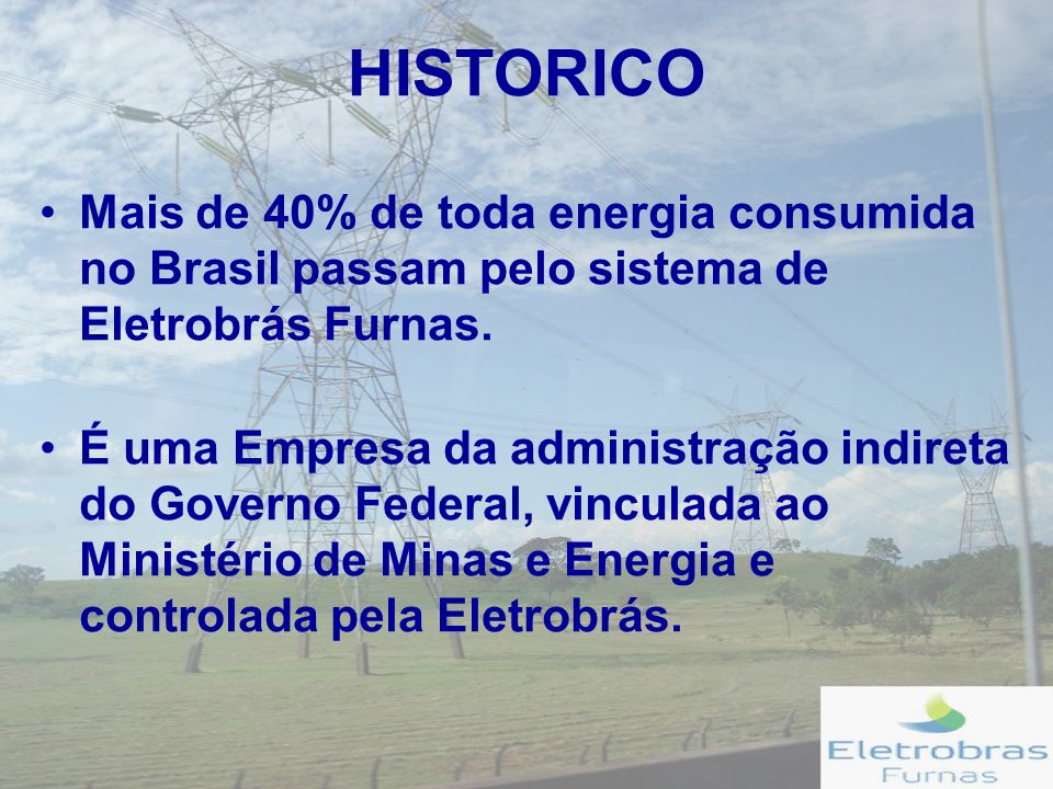 ESTRUTURA ATUAL DIRETORIA DE ESTUDOS DA ENERGIA ELÉTRICA Superintendente de Geração de Energia Superintendente de Transmissão de Energia Superintendente de Meio Ambiente