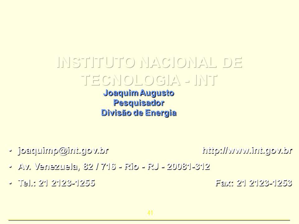 41 joaquimp@int.gov.brhttp://www.int.gov.brjoaquimp@int.gov.brhttp://www.int.gov.br Av. Venezuela, 82 / 716 - Rio - RJ - 20081-312Av. Venezuela, 82 /