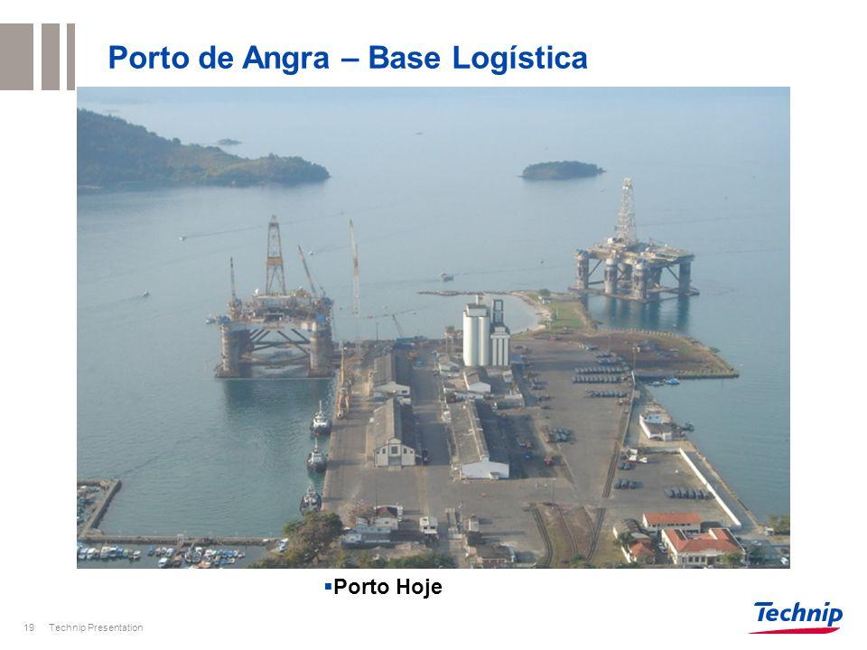 Porto de Angra – Base Logística Technip Presentation20 Porto até 2012 51.000 m2 78.000 m2