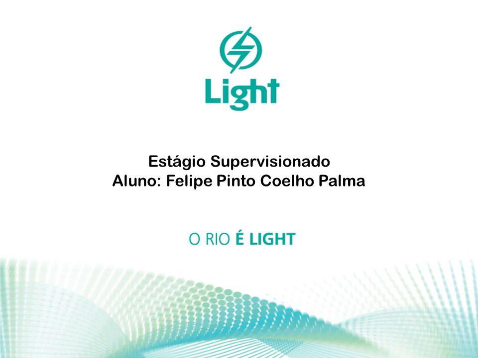 1 Estágio Supervisionado Aluno: Felipe Pinto Coelho Palma