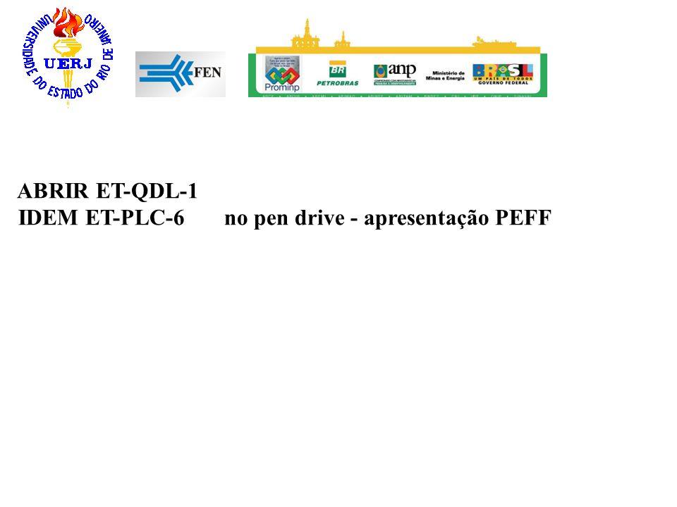 ABRIR ET-QDL-1 IDEM ET-PLC-6 no pen drive - apresentação PEFF