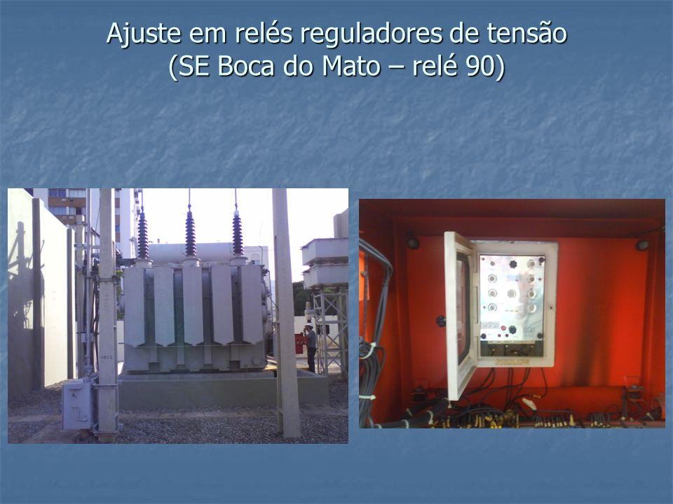 Ajuste em relés reguladores de tensão (SE Boca do Mato – relé 90)