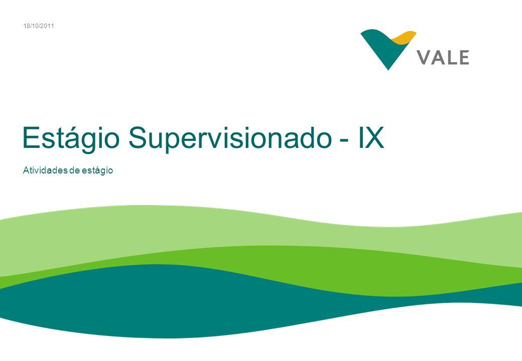 Estágio Supervisionado - IX Atividades de estágio 18/10/2011