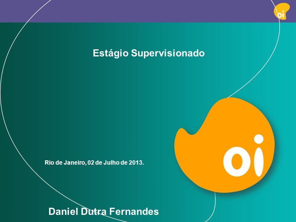 PAG 1 Estágio Supervisionado Rio de Janeiro, 02 de Julho de 2013. Daniel Dutra Fernandes