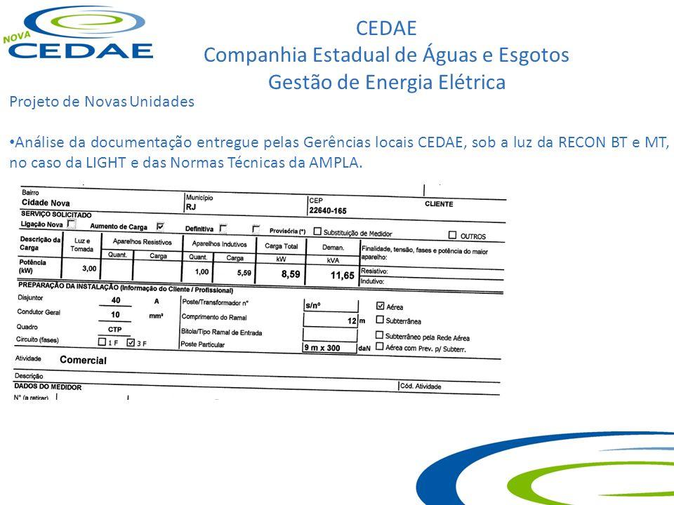 CEDAE Companhia Estadual de Águas e Esgotos Gestão de Energia Elétrica Projeto de Novas Unidades Análise da documentação entregue pelas Gerências loca