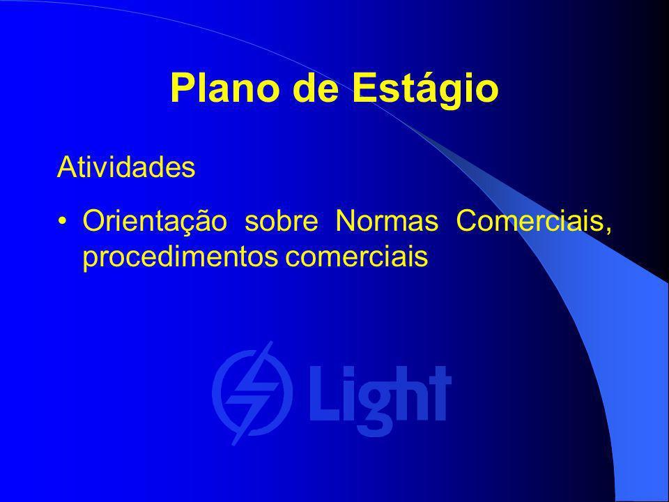 Plano de Estágio Atividades Orientação sobre Normas Comerciais, procedimentos comerciais