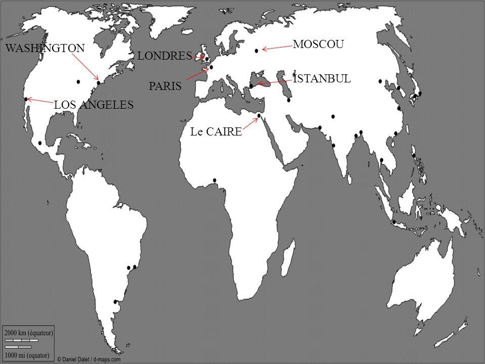 PARIS LONDRES MOSCOU ISTANBUL Le CAIRE WASHINGTON LOS ANGELES MEXICO RIO DE JANEIRO BUENOS AIRES TEHERAN DJAKARTA MANILLE HONG KONG TOKYO PEKIN BOMBAY BANGKOK