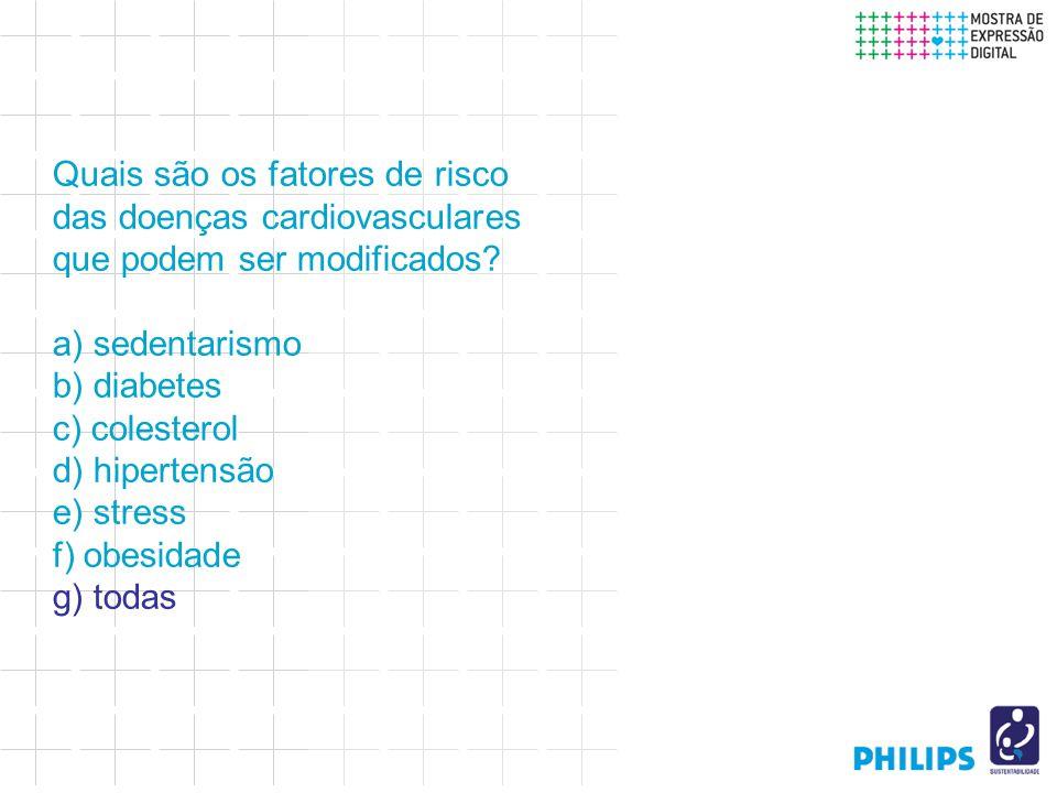 Quais são os fatores de risco das doenças cardiovasculares que podem ser modificados.