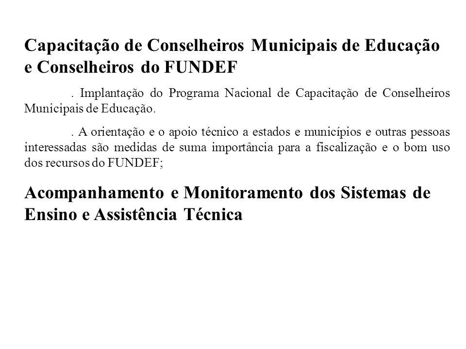 Capacitação de Conselheiros Municipais de Educação e Conselheiros do FUNDEF.