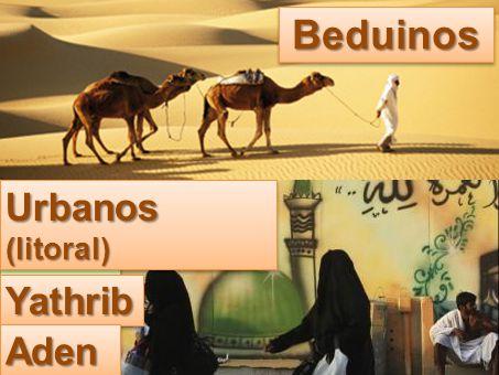 Mais ou menos 5/6 do território é deserto. As tribos beduinas eram nômades.