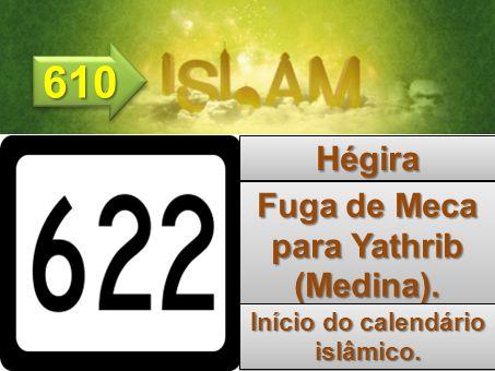 630630 632632 Retorno de Maomé para Meca.Morte de Maomé.