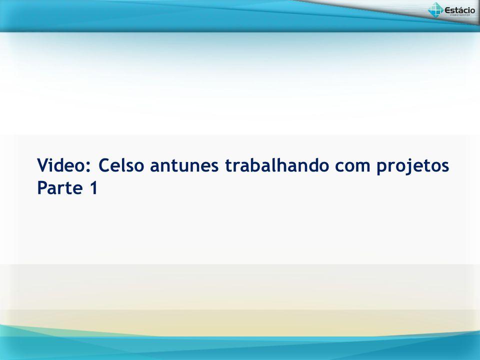Video: Celso antunes trabalhando com projetos Parte 1