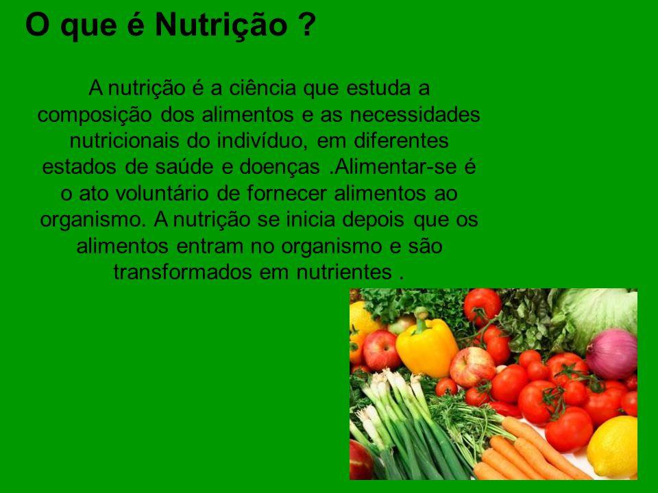 O que é Nutrição .