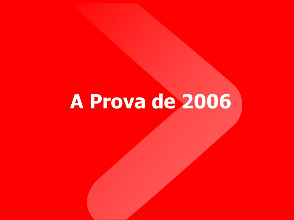 A Prova de 2006