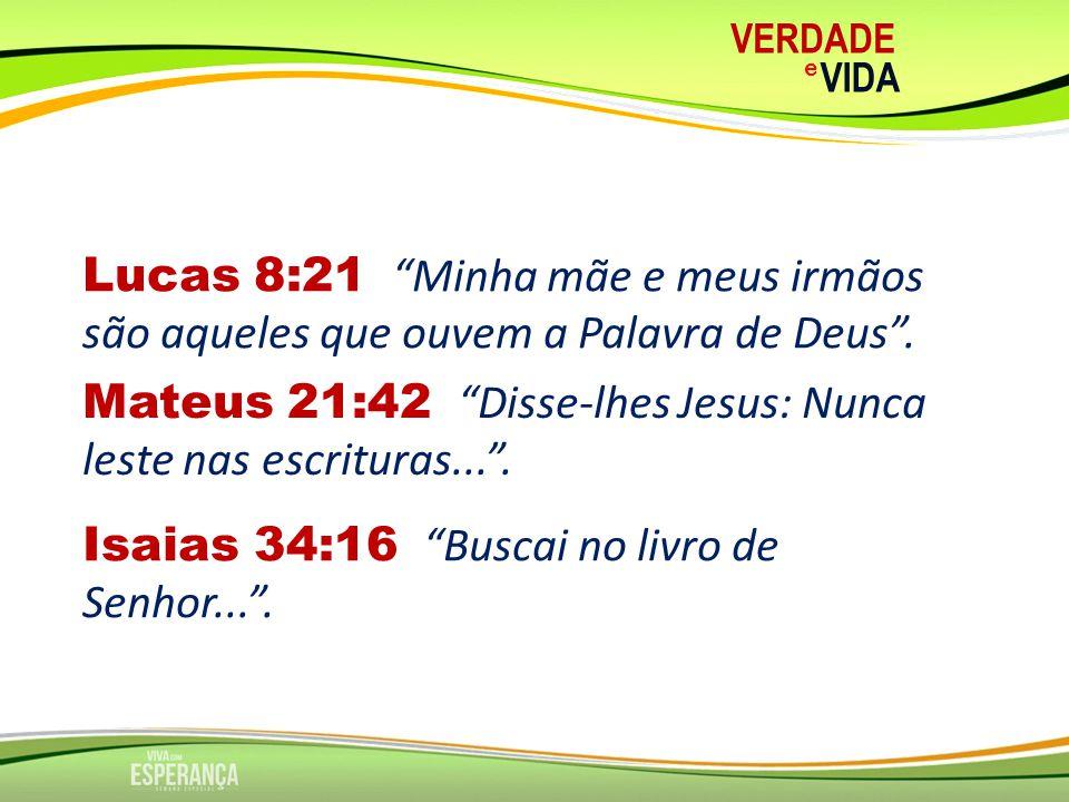 VERDADE e VIDA O QUE A BÍBLIA É PARA NÓS