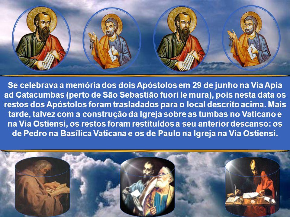Hoje, a Igreja do mundo inteiro celebra a santidade de vida de São Pedro e São Paulo. Estes santos são considerados